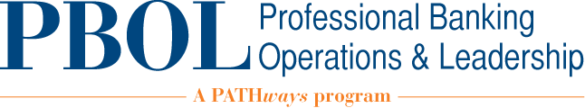PBOL - Professional Banking Operations & Leadership - A PATHways Program